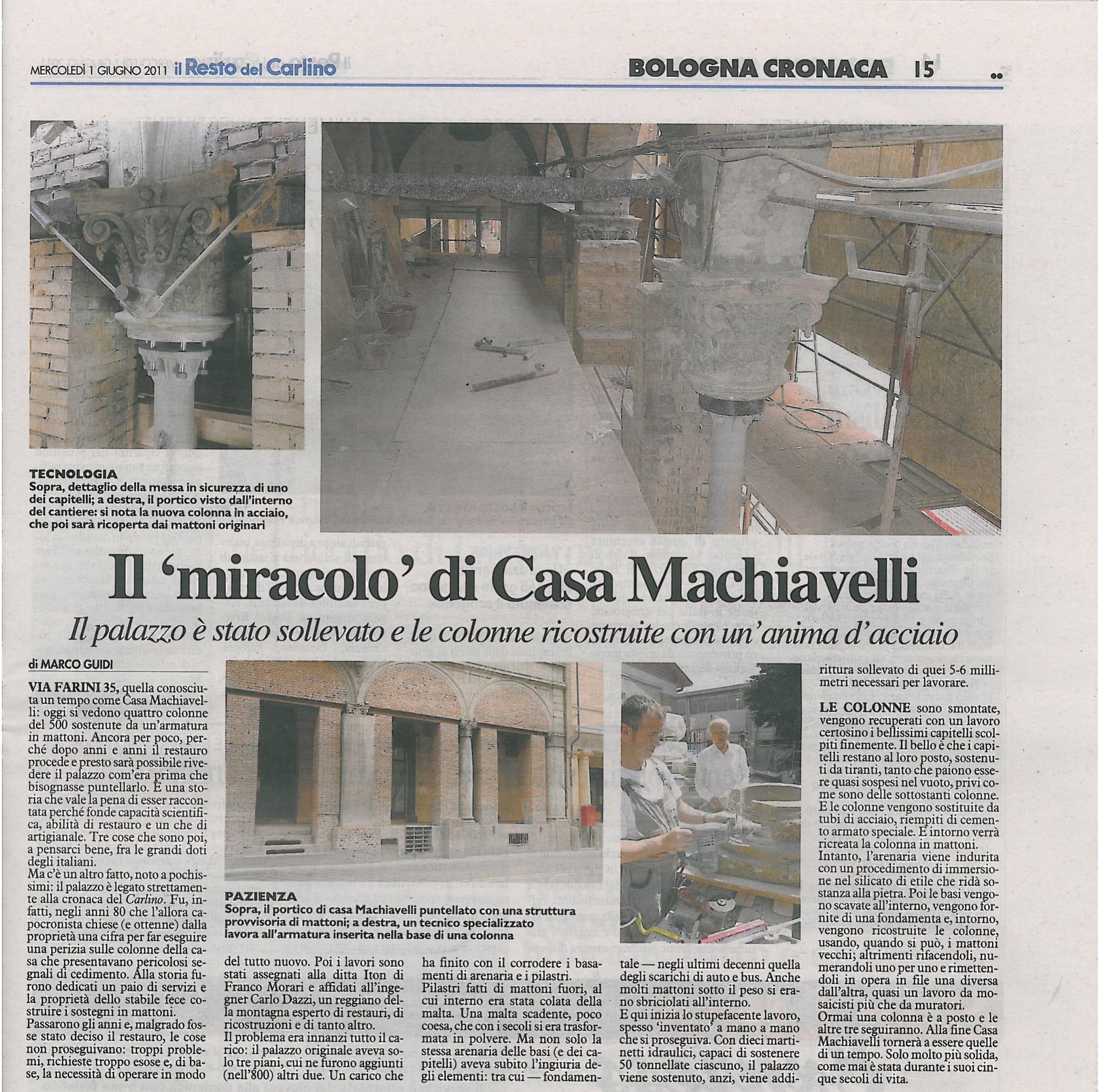 Il resto del carlino, il miracolo di Casa Macchiavelli. Il palazzo è stato sollevato e ricostruite le colonne con un'anima d'acciaio. Particolare intervento in Via Farini a Bologna dell'azienda specializzata ITON SRL